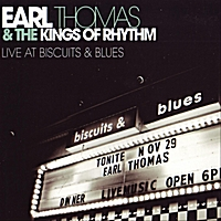 Earl Thomas | Earl Thomas & the Kings of Rhythm Live At Biscuits & Blues