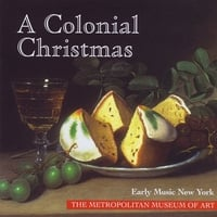 Early Music New York | A Colonial Christmas