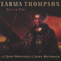 Earma Thompson | Just In Time
