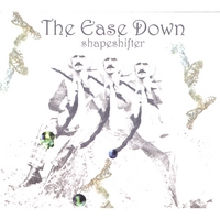 The Ease Down | shapeshifter