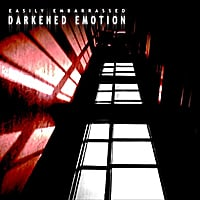Easily Embarrassed | Darkened Emotion - EP