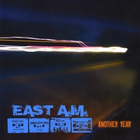 East A.M. | Another Year