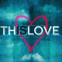 East Coast Christian Center | This Is Love: A Worship Collective (Live)