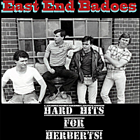 East End Badoes | Hard Hits for Herberts