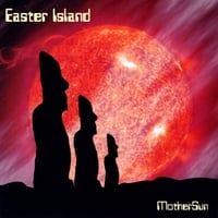 Easter Island | Mother Sun