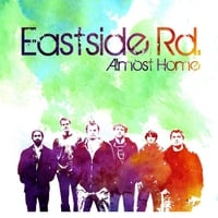Eastside Rd. | Almost Home