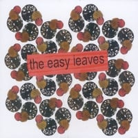 The Easy Leaves | The Easy Leaves