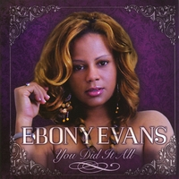 Ebony Evans | You Did It All