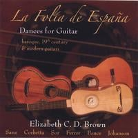 Elizabeth C.D. Brown | La Folia de Espana: Dances for Guitar