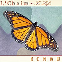 Echad | L'Chaim - To Life
