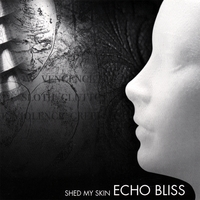 Echo Bliss | Shed My Skin