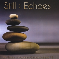 Various Artists | Still: Echoes - The Echoes Living Room Concerts Volume 15