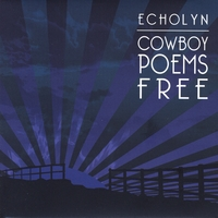 Echolyn | Cowboy Poems Free