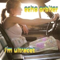 Echo Orbiter | I'm Ultracet