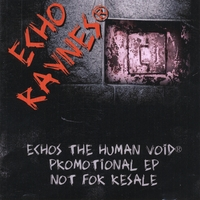 Echo Raynes | Echos the Human Void (EP)
