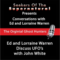Ed and Lorraine Warren | Ghosts, Ufo's and John White