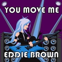 Eddie Brown | You Move Me