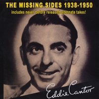 Eddie Cantor | The Missing Sides 1938-1950