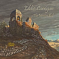 Eddie Carrigan | The Mission Bell