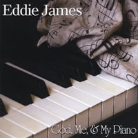 Eddie James | God, Me, & My Piano