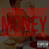 Eddie Kang | Song About Money