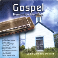 Eddie Matthews / larry Mazalan | GOSPEL HARMONICA FAVORITES