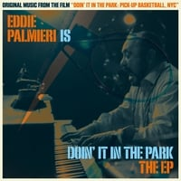 Eddie Palmieri | Eddie Palmieri Is Doin' It in the Park (Original Soundtrack)