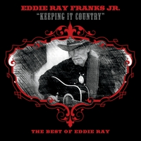 Eddie Ray Franks Jr. | The Best of Eddie Ray