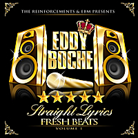 Eddy Boche | Straight Lyrics Fresh Beats, Vol. 1
