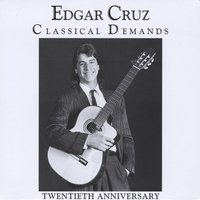 Edgar Cruz | Classical Demands