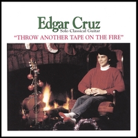Edgar Cruz | Throw Another Tape on the Fire