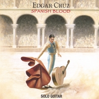 Edgar Cruz | Spanish Blood