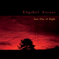 Edgehill Avenue | Just Out of Sight