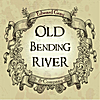 Ed Gray: The Old Bending River