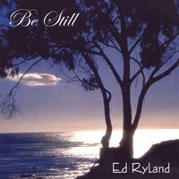 Ed Ryland | Be Still