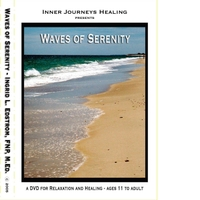 Ingrid Edstrom, FNP, M.Ed. | Waves of Serenity (For Relaxation and Healing) [Ages 11 to Adult]