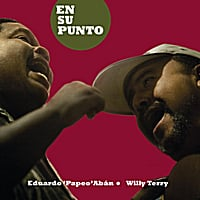 Eduardo 'Papeo' Abán & Willy Terry | En su Punto