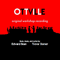 Edward Bean & Trevor Dorner | Ottville (Original Workshop Recording)