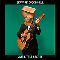 Edward O'Connell | Our Little Secret