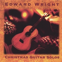 Edward Wright | Christmas-Peaceful Christmas Guitar Solos