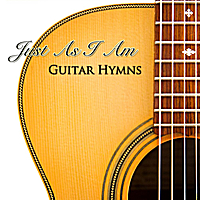 Edwin Ch'ng | Just As I Am: Guitar Hymns