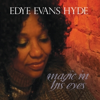 Edye Evans Hyde | Magic In His Eyes