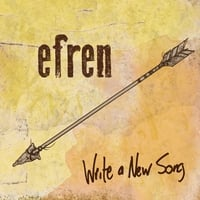 Efren | Write a New Song