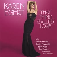 Karen Egert | That Thing Called Love