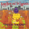 Kenny Young and the Eggplants: TOXIC SWAMP & Other Love Songs