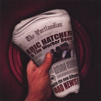 Eric Hatcher and the Worker Bees | Bad News