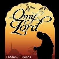 Various Artists | O My Lord: Islamic Nasheeds