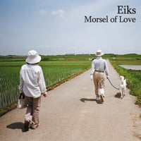 Eiks | Morsel of Love