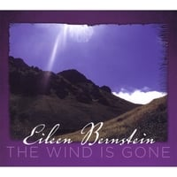 Eileen Bernstein | The Wind Is Gone
