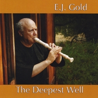 E.J. Gold | The Deepest Well